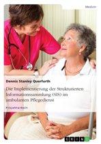 Die Implementierung der Strukturierten Informationssammlung (SIS) im ambulanten Pflegedienst