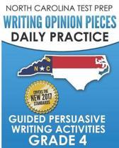 North Carolina Test Prep Writing Opinion Pieces Daily Practice Grade 4