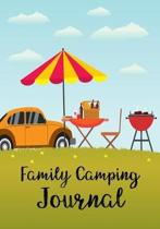 Family Camping Journal: Camping Diary & Camping Activity Book for Families, Checklist Journal/ Camping Journal Record for Trips /Camping Meal