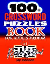100+ Crossword Puzzle Book For Adults Medium Revised Edition: A Unique Crossword Puzzle Book For Adults Medium Difficulty Based On Contemporary Words