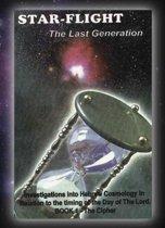 STAR-FLIGHT .... The Last Generation