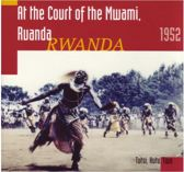 At The Court Of The Mwami. 1952