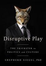 Disruptive Play