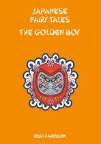 Japanese Fairy Tales: The Golden Boy