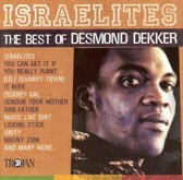 Israelites: The Best Of Desmond Dekker 1963-71