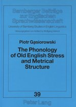 Phonology of Old English Stress and Metrical Structure