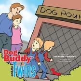 Dog Pound Buddy and the Twins