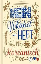 Koreanisches Vokabelbuch - Mein Vokabelheft f r Koreanisch (Lernhilfe)