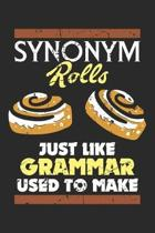 Synonym Rolls: Just Like Grammar Used To Make ruled Notebook 6x9 Inches - 120 lined pages for notes, drawings, formulas - Organizer w
