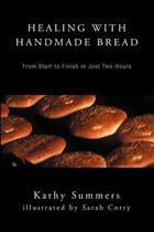 Healing with Handmade Bread