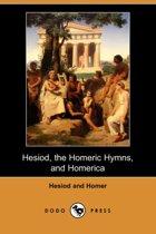 Hesiod, the Homeric Hymns, and Homerica (Dodo Press)
