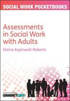 The Pocketbook Guide to Assessments in Social Work with Adults