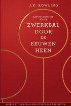 Uit de schoolbibliotheek van Zweinstein - Zwerkbal Door de Eeuwen Heen