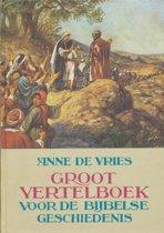 Groot Vertelboek Voor De Bijbelse Geschiedenis / Complete editie