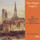 The Dupre Legacy: St.Ouen Rouen