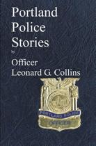 Portland Police Stories