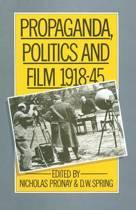 Propaganda, Politics and Film, 1918-45