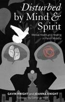 Disturbed by Mind and Spirit