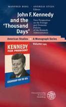 John F. Kennedy and the 'Thousand Days'