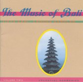 The Music Of Bali Vol. 02