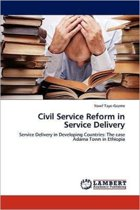 Civil Service Reform in Service Delivery