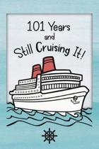 101st Birthday Cruise Journal