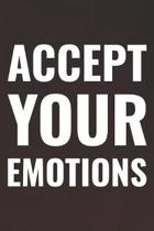 Accept Your Emotions