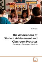 The Associations of Student Achievement and Classroom Practices