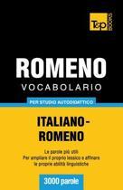 Vocabolario Italiano-Romeno Per Studio Autodidattico - 3000 Parole