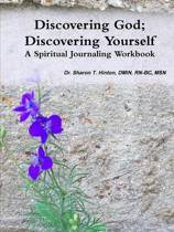 Discovering God; Discovering Yourself