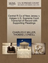 Central R Co of New Jersey V. Halges U.S. Supreme Court Transcript of Record with Supporting Pleadings