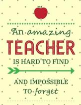 An Amazing Teacher Is Hard To Find And Impossible