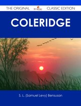 Coleridge - The Original Classic Edition