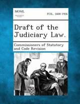 Draft of the Judiciary Law.