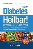 Diabetes Typ 2 - Heilbar!