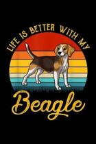 Life Is Better With My Beagle: Life Is Better With My Beagle Journal/Notebook Blank Lined Ruled 6x9 100 Pages