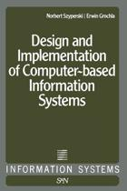 Design and Implementation of Computer-Based Information Systems