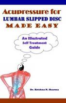 Acupressure for Lumbar Slipped Disc Made Easy