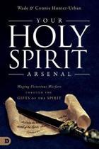 Your Holy Spirit Arsenal