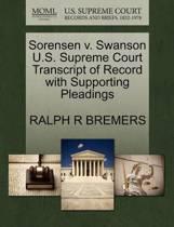 Sorensen V. Swanson U.S. Supreme Court Transcript of Record with Supporting Pleadings