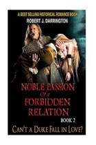 Noble Passion of a Forbidden Relation