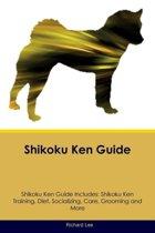 Shikoku Ken Guide Shikoku Ken Guide Includes