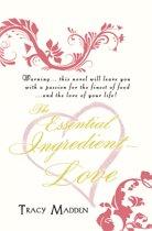 The Essential Ingredient - Love