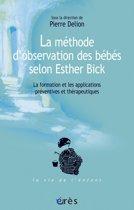 La méthode d'observation des bébés selon Esther Bick