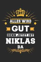 Alles wird gut denn jetzt ist Niklas da: Notizbuch gepunktet DIN A5 - 120 Seiten f�r Notizen, Zeichnungen, Formeln - Organizer Schreibheft Planer Tage