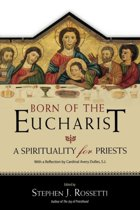 Born of the Eucharist
