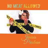 No Meat Allowed