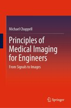 Principles of Medical Imaging for Engineers