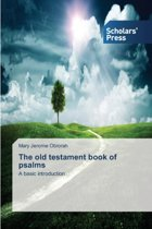 The Old Testament Book of Psalms
