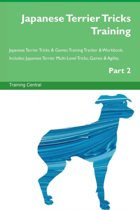 Japanese Terrier Tricks Training Japanese Terrier Tricks & Games Training Tracker & Workbook. Includes